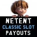 NetEnt Slot Payout Percentages Listed for all CLASSIC SLOTS