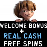 NetEnt Casinos with a Welcome Bonus Package and Free Spins with No Wagering (also known as Real Cash Free Spins or Real Money Free Spins)