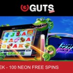100 Neon Staxx Slot Free Spins available at Guts Casino