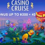 Get 40 Tickets of Fortune Free Spins with your150% up to $300 at Casino Cruise