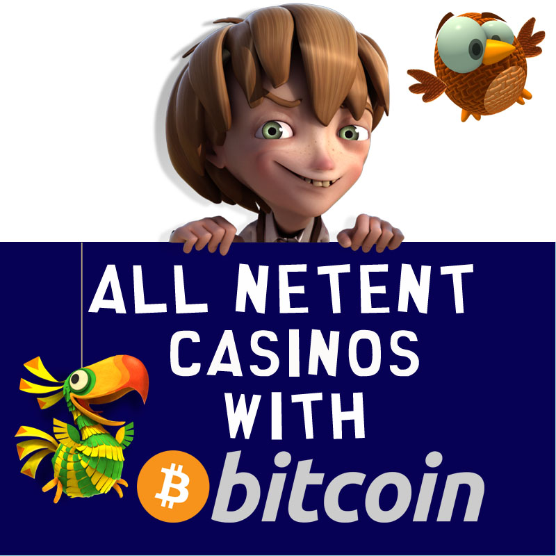 NetEnt Casinos with Bitcoin