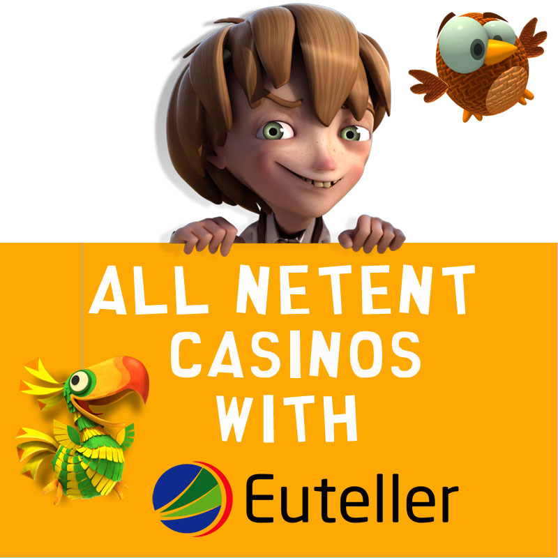 NetEnt Casinos with Euteller