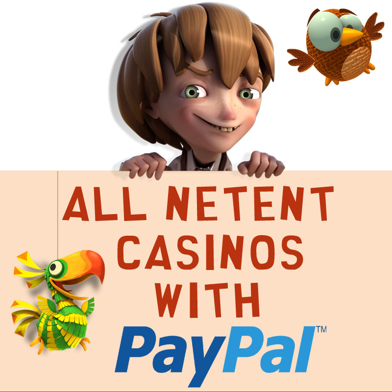 NetEnt Casinos with PayPal