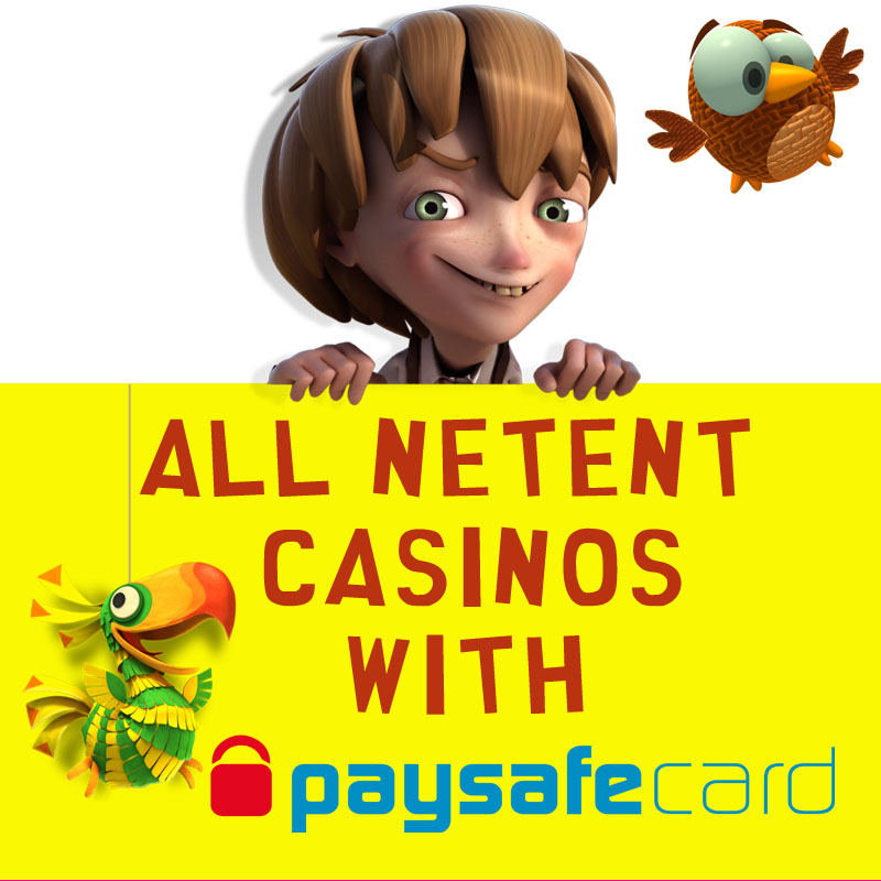NetEnt Casinos with Paysafecard
