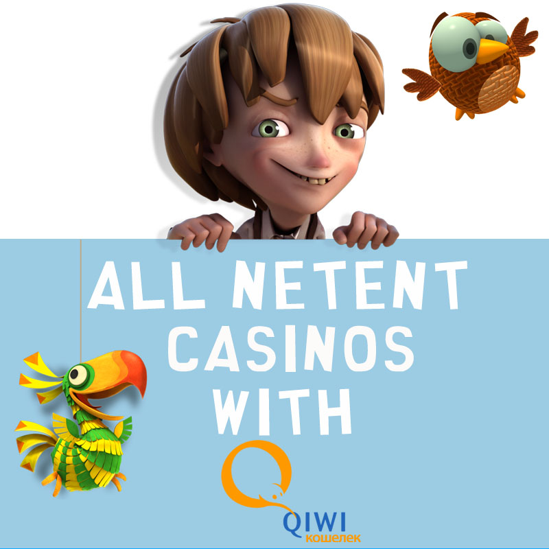 NetEnt Casinos with Qiwi