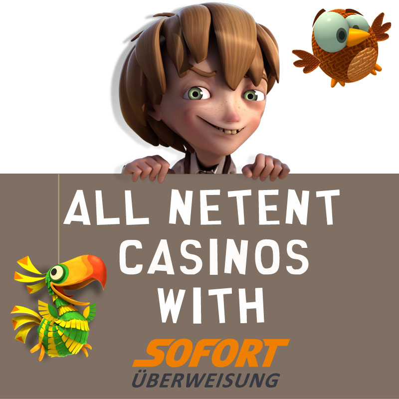 NetEnt Casinos with Sofort