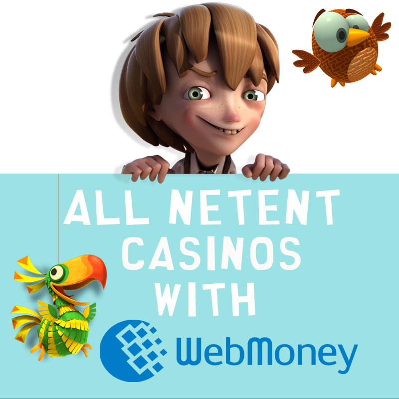 NetEnt Casinos with WebMoney