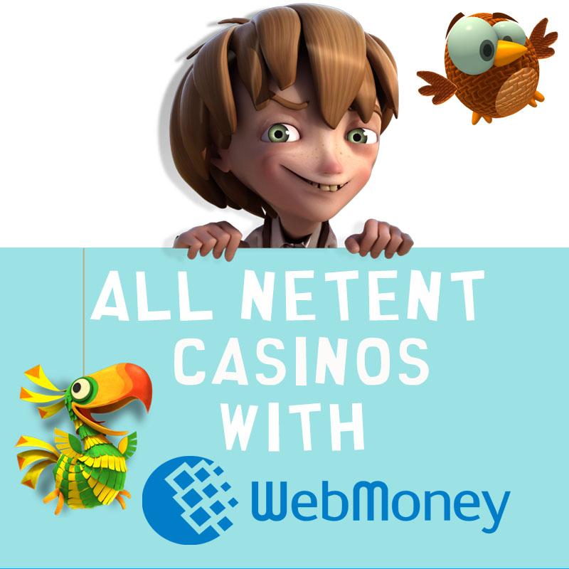 NetEnt Casinos with WebMoney