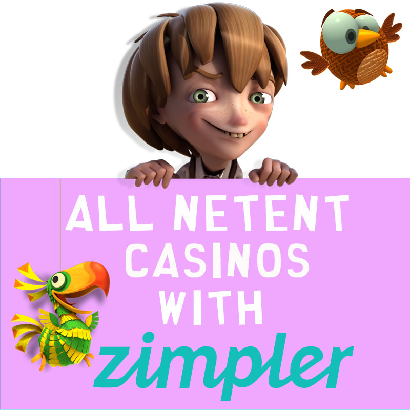 NetEnt Casinos with Zimpler