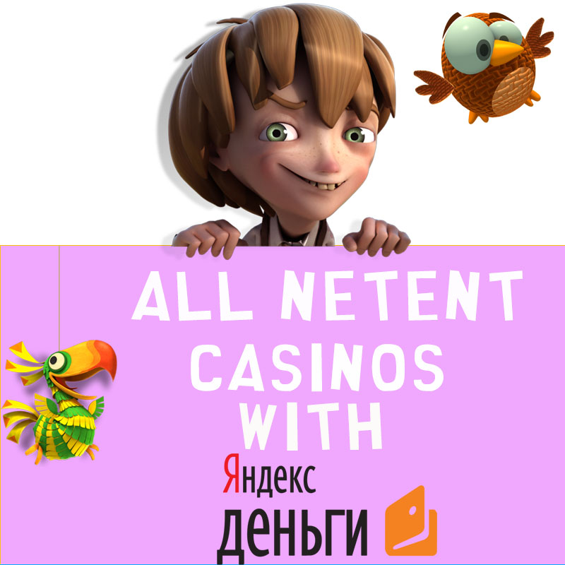 NetEnt Casinos with Yandex Money