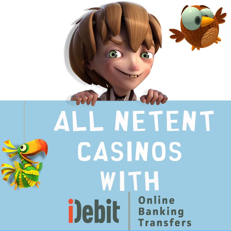 NetEnt Casinos with iDebit