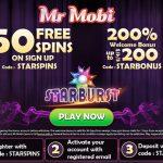 NEW MR MOBI APRIL OFFER! Get 50 Starburst No Deposit Free Spins + 200% bonus up to €/£/$200