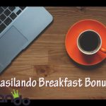 Limited offer! Get a Casilando Breakfast Bonus all week long until 31 August 2017!