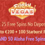 FreakyVegas August Bonus Promotion – Get your Starburst and Aloha Free Spins this month!