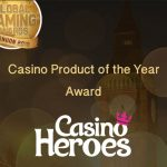 CasinoHeroes wins Casino Product of the Year Award! CasinoHeroes Happy Hour and Deposit Offers now available